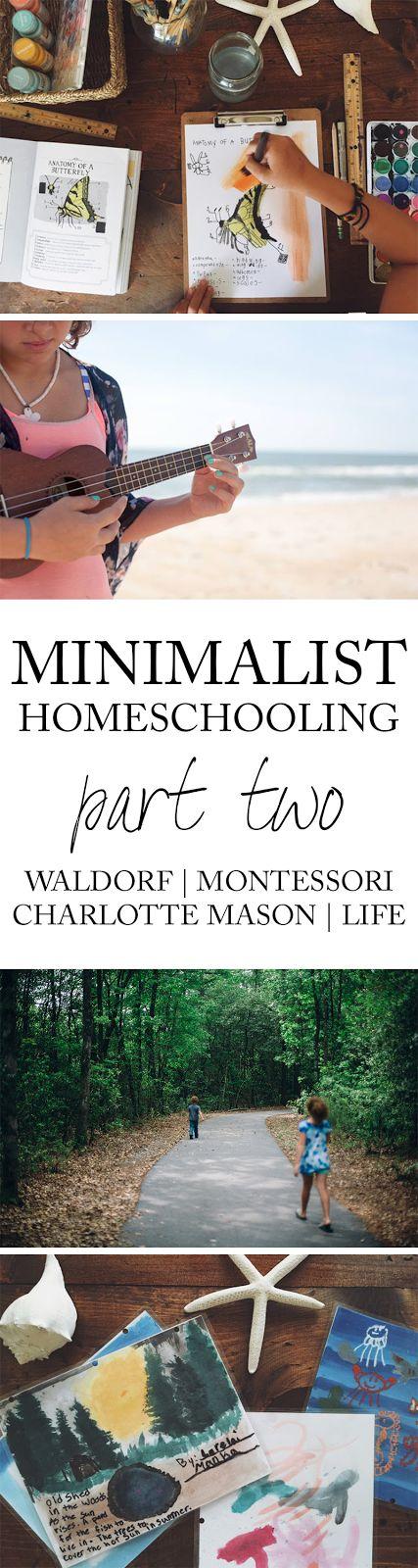 Minimalist Homeschooling. Our journey with waldorf, montessori, charlotte mason and life schooling.