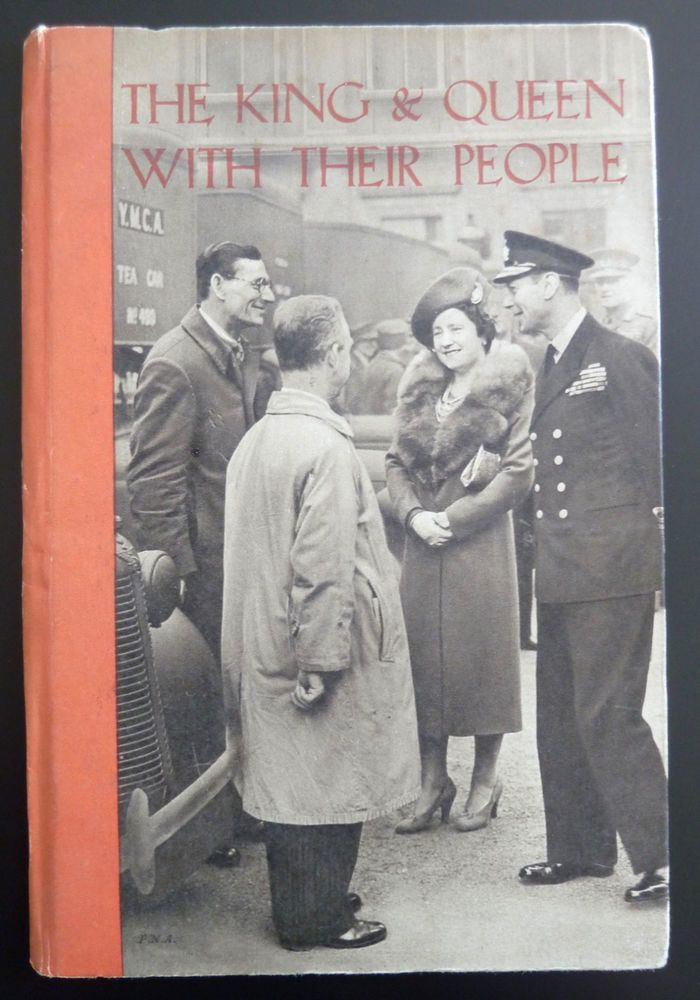 King & Queen with Their People George VI Elizabeth First Edition 1941 Pictorial | eBay