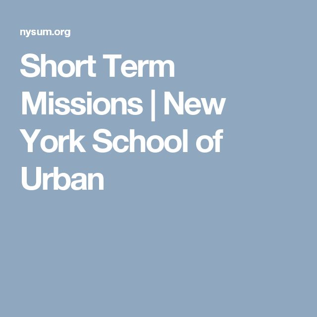 Short Term Missions | New York School of Urban