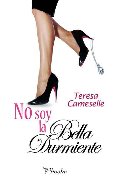P R O M E S A S   D E   A M O R: Reseña - No soy la Bella Durmiente, Teresa Cameselle