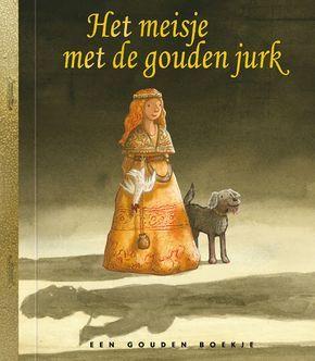Het meisje met de gouden jurk - Jan Paul Schutten, 4+ (De Nachtwacht in een Gouden Boekje).