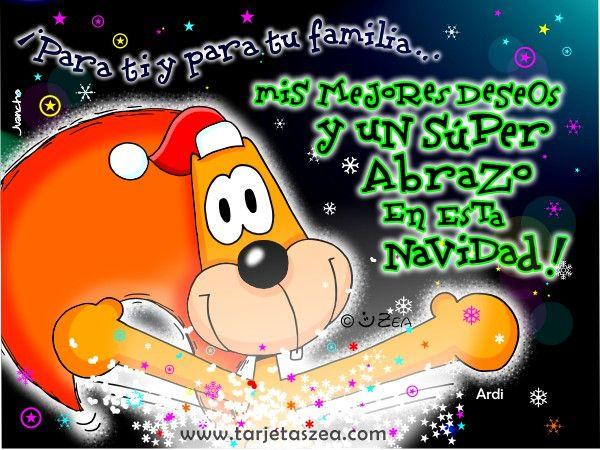 ¡Para ti y para tu familia… mis mejores deseos y un súper abrazo en esta navidad!