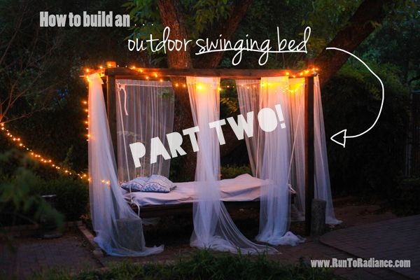 How to Build an Outdoor Swinging Bed- Part Two - Run To Radiance