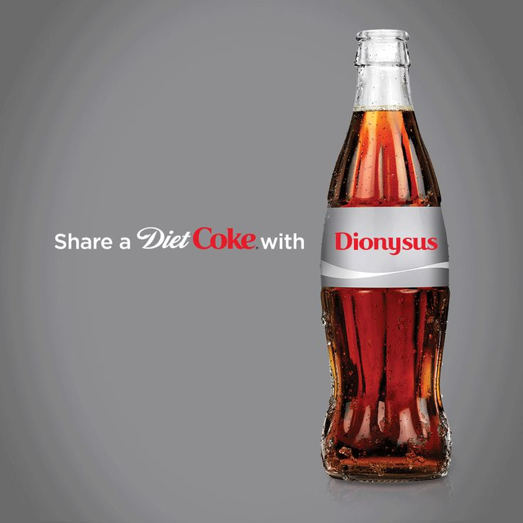 Share a Diet Coke with Dionysus