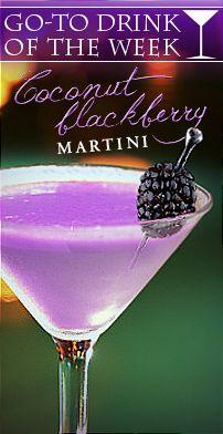 Coconut Blackberry Martini: 1 oz Malibu Rum, 1 oz Chambourd, 1 oz Coconut Milk, 1 oz Pineapple Juice