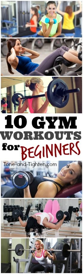10 Great Gym Workouts For Beginners! | Tone-and-Tighten.com