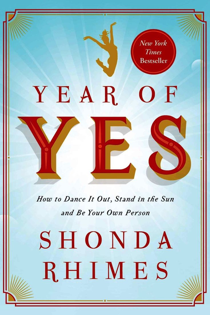 What happens when you say yes to everything that scares you for a whole year? Year of Yes by Shonda Rhimes -bookerina.com