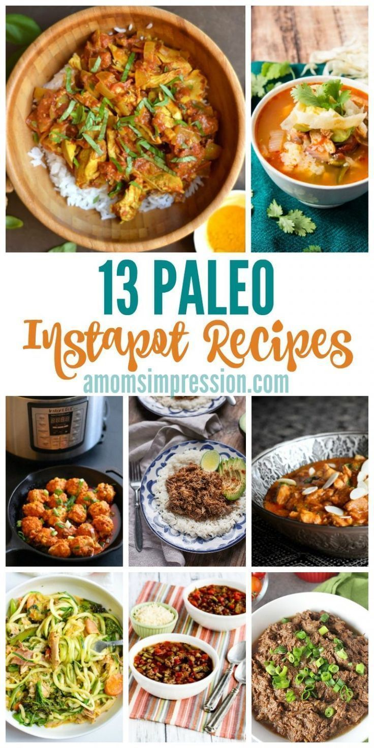 Some of the best Paleo Instant Pot Recipes that will work with Whole 30 and other clean eating diet plans. Simple to make in minutes in your Instapot!