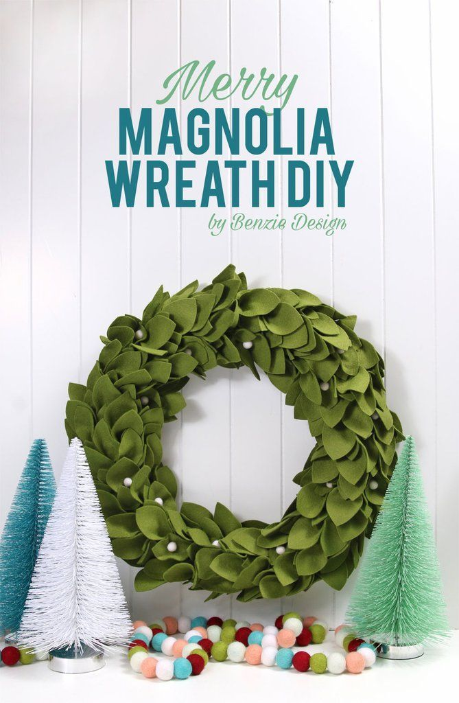 Get holiday ready. Deck your wall andwarm your heart with our DIY Merry Magnolia Wreath. At Benzie, we love it in Moss colored felt trimmed with our white hand