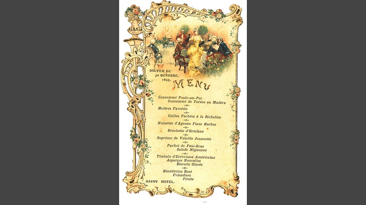 A Menu by Auguste Escoffier for the Savoy Hotel in London