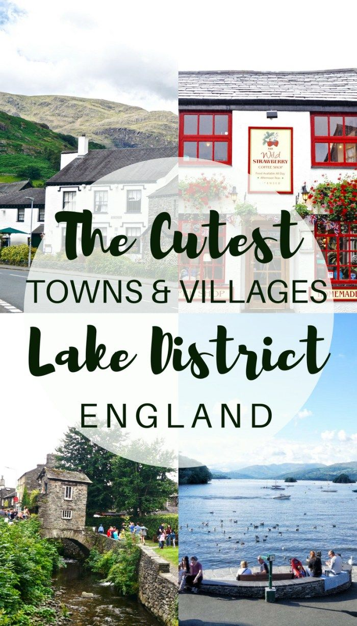 Cutest Towns and Villages in the Lake District, Cumbria, England
