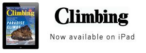 Climbing Magazine is now available on iPad! https://itunes.apple.com/us/app/climbing-magazine/id529562950?mt=8