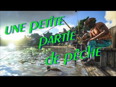 Enjoy Game's: ARK xbox one Comment on pêche