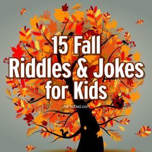 15 Fall Riddles and Jokes for Kids #fall #jokes