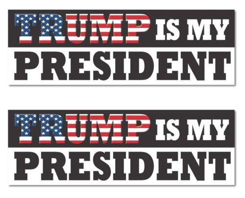 Trump-Is-My-President-Hillary-Clinton-2016-sticker-decal-9-034-x3-034-high-grade-vinyl