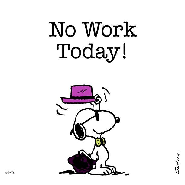 A Day Off With Images Snoopy Quotes Snoopy Funny Snoopy