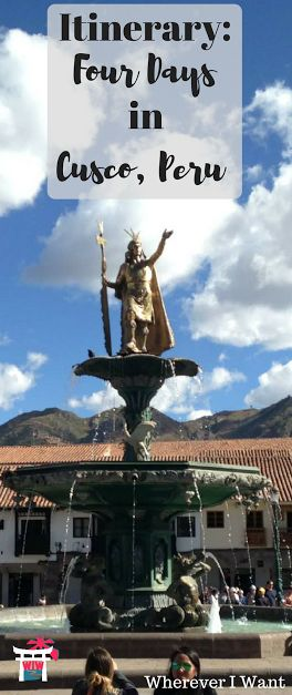Hits and Misses of My 4 Days in Cusco!