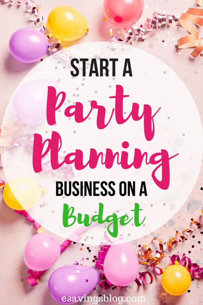 Thinkins about starting a party planning business? Check out these tips to stay on budget!
