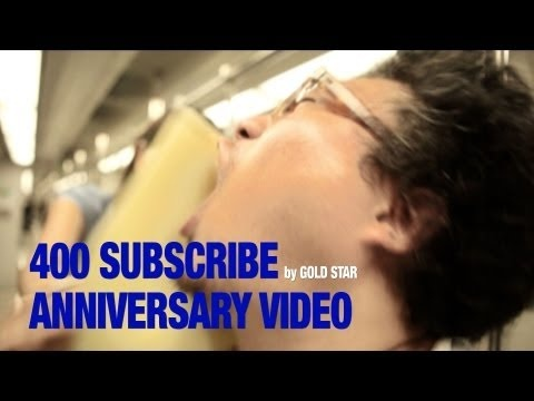 400 SUBSCRIBES on Youtube Anniversary video.