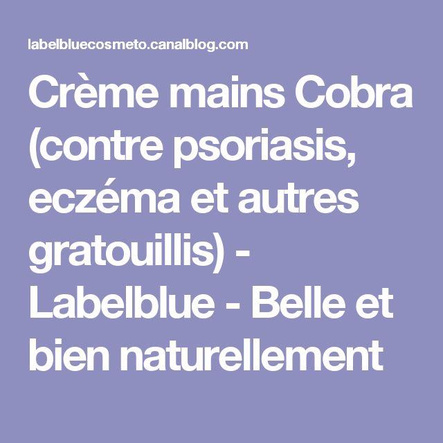 Crème mains Cobra (contre psoriasis, eczéma et autres gratouillis) - Labelblue - Belle et bien naturellement