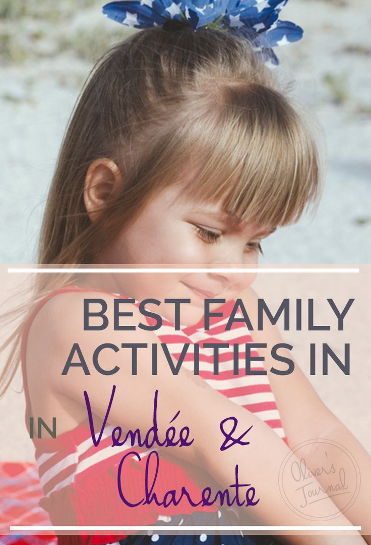 BEST FAMILY ACTIVITIES IN Vendee & Charente || France