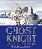 Ghost knight  Author:Cornelia Caroline Funke; Oliver Latsch; Elliot Hill  Publisher:New York : Listening Library, 2012.  Edition/Format: Audiobook on CD : CD audio : Elementary and junior high school : Fiction : EnglishView all editions and formats   Summary:Eleven-year-old Jon Whitcroft and new friend Ella summon the ghost of Sir William Longspee, who may be able to protect Jon from a group of ghosts that threatens him harm from the day he arrives at Salisbury Cathedral's boarding school.