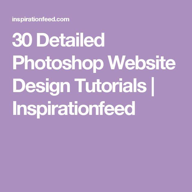 30 Detailed Photoshop Website Design Tutorials | Inspirationfeed