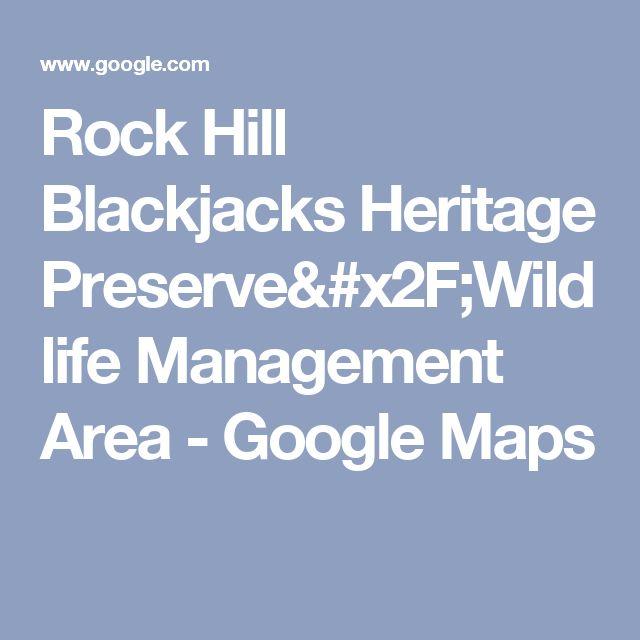 Rock Hill Blackjacks Heritage Preserve/Wildlife Management Area - Google Maps