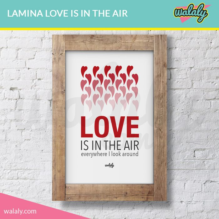"""Lámina imprimible """"Love is in the air"""" . Descarga, imprime, enmarca y decora tu casa con un toque original y divertido."""