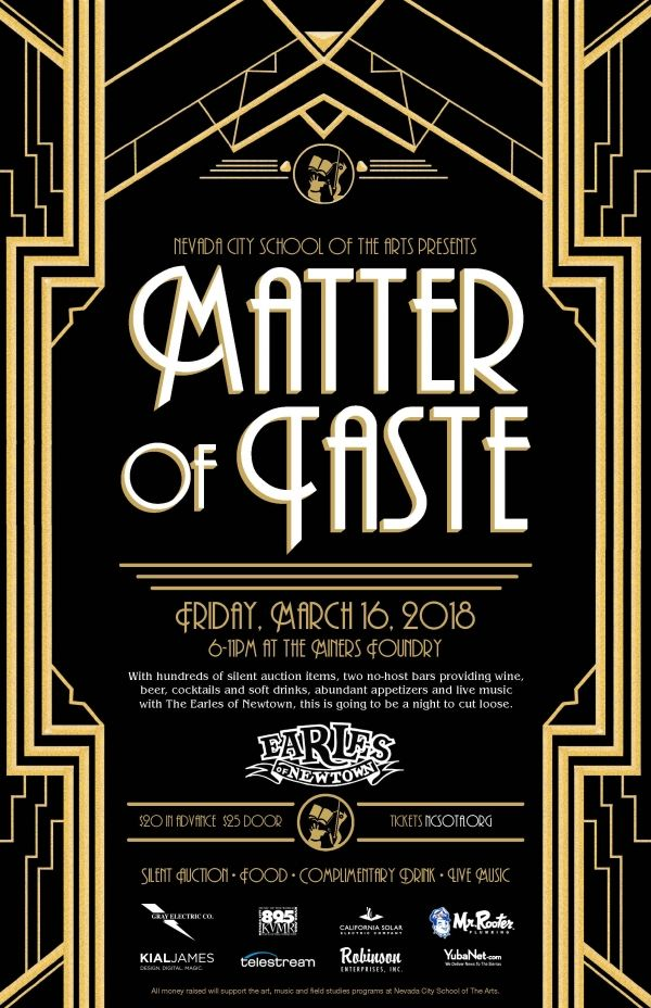 Nevada City School of the Arts presents Matter of Taste, Friday, March 16th, Miners Foundry, #NevadaCity