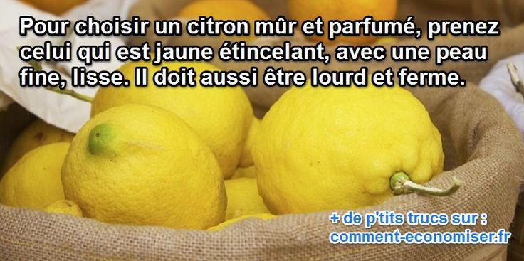 choisir les citrons en regardant la peau lisse et jaune