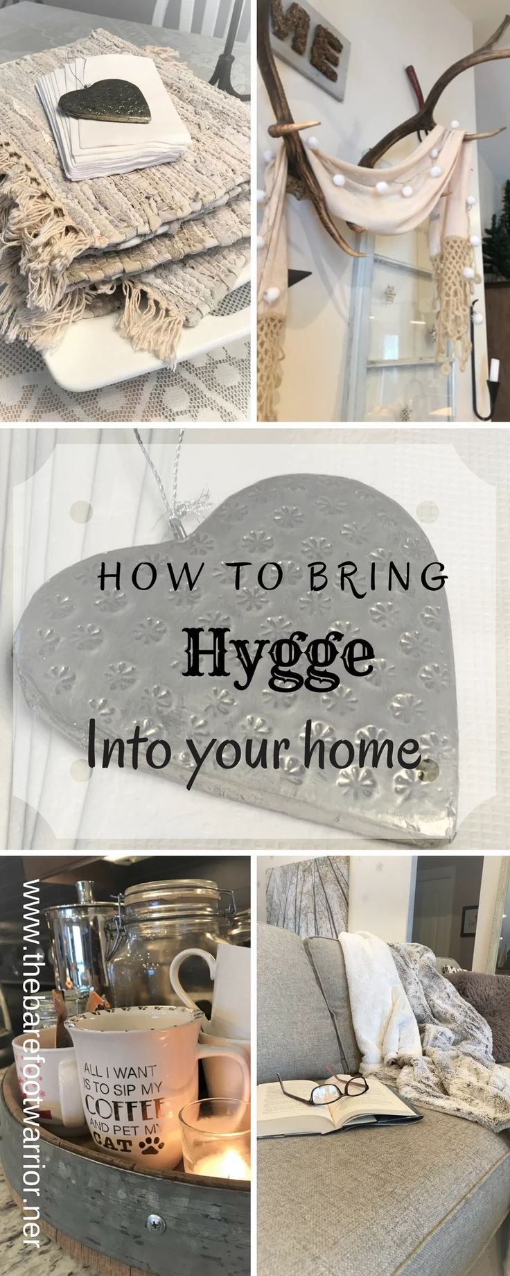 How To Bring Hygge Style Into Your Home | The Barefoot Warrior, blog