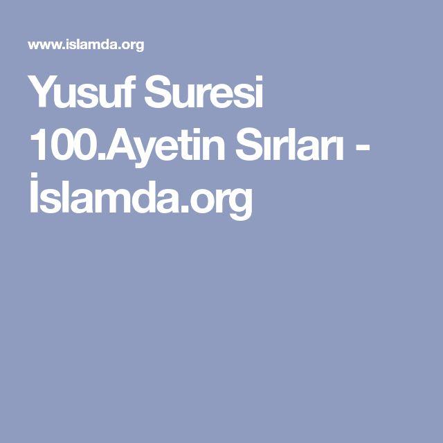 Yusuf Suresi 100.Ayetin Sırları - İslamda.org