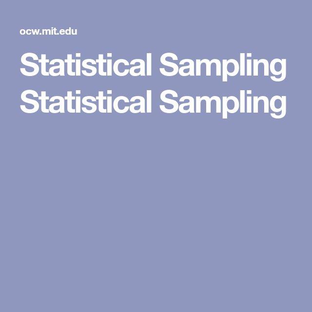 Statistical Sampling Statistical Sampling