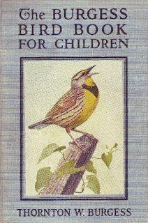 The Burgess Bird Book For Children Illustrated Animal Books
