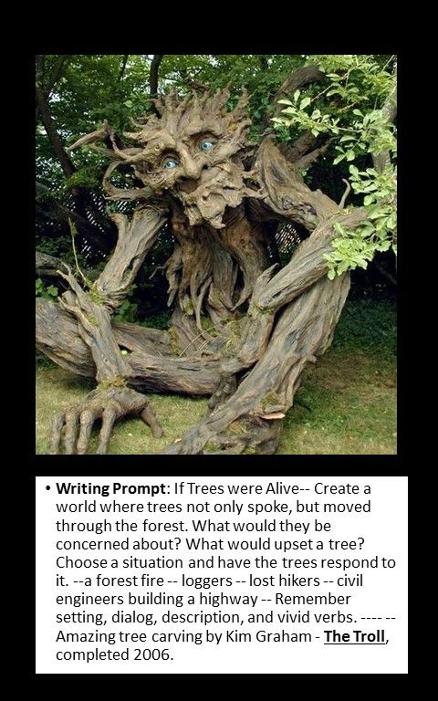 writing prompt for mythical beings -- Ent from J.R. Tolkin
