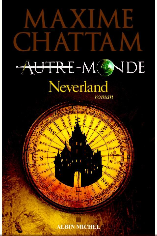 Autre Monde Tome 7 Epub : autre, monde, Autre-Monde,, Neverland, Maxime, Chattam, Chattam,, Autre, Monde,, Monde