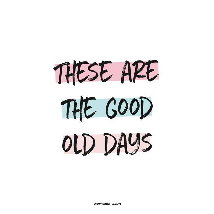 I 39 Ve Been Loving Macklemore 39 S New Song 39 Good Old Days 39 Lately An 39good Days39 Good Times Quotes Memories Quotes Making Memories Quotes