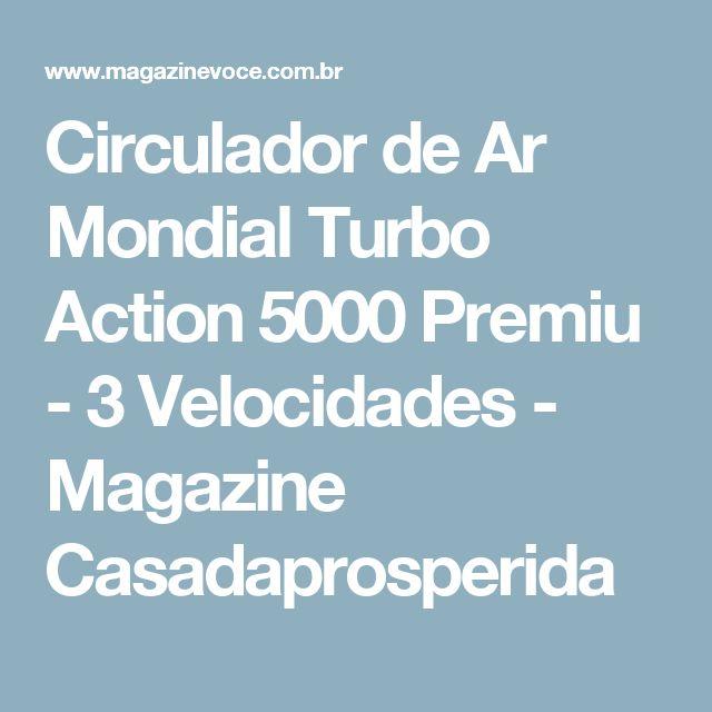 Circulador de Ar Mondial Turbo Action 5000 Premiu - 3 Velocidades - Magazine Casadaprosperida