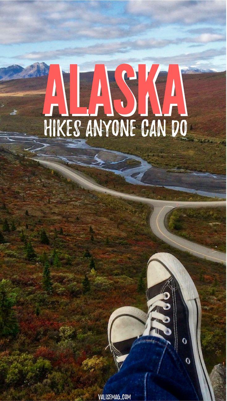 Hiking in Alaska. Alaska Hikes Anyone Can Do. Easy, Moderate, and Challenging Hikes throughout Alaska.   Alaska Travel   Hiking   Adventure Travel via @valerievalise/