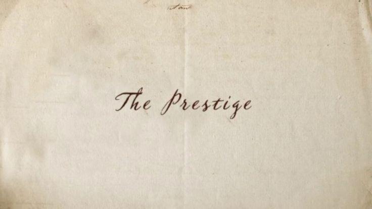 The Prestige (movie title sequence)