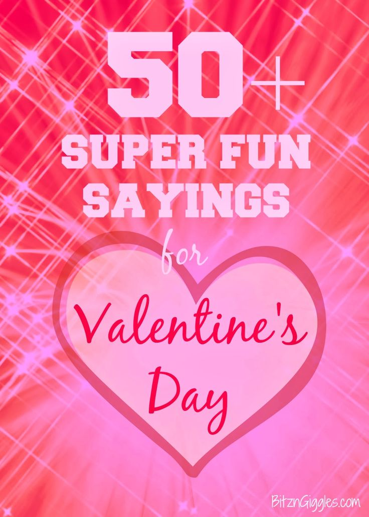 50+ Super Fun Sayings for Valentine's Day: Great list with toy and food ideas to pair them with! {BitznGiggles.com} #Valentines, #sayings