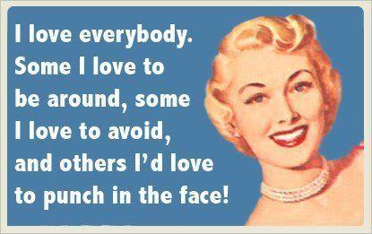 :) perfect...: Retro Humor, Sotrue, The Faces, Retrohumor, Funny Quotes, So True, Blunt Cards, Anger Management, True Stories
