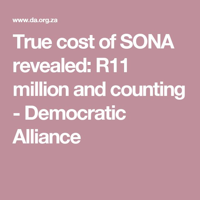 True cost of SONA revealed: R11 million and counting - Democratic Alliance