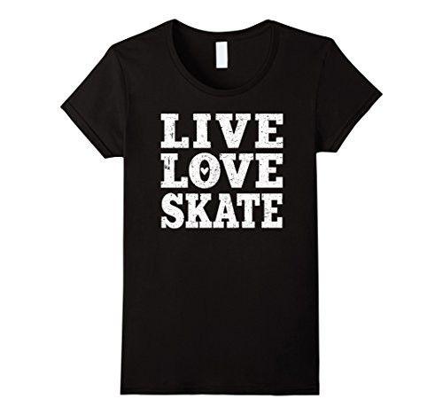 Womens Live Love Skate Shirt: Skating Skater T-Shirt Small Black
