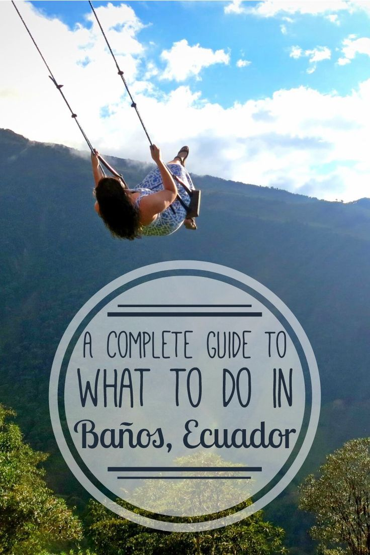Baños, Ecuador, adventure capital of South America, is famous for adventure & thermal baths. A must visit for adrenaline junkies and spa lovers alike! Read our complete guide to what to do in Baños, Ecuador.