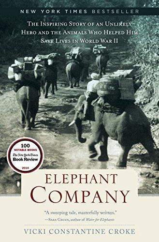 11 best a spot of britain 10 books for book club anglophiles images vicki constantine crokes new book elephant company tells the story of james howard billy williams and his bond with the elephants who helped in burma fandeluxe Image collections