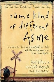Same Kind of Different as Me - I've heard that this book is life changing