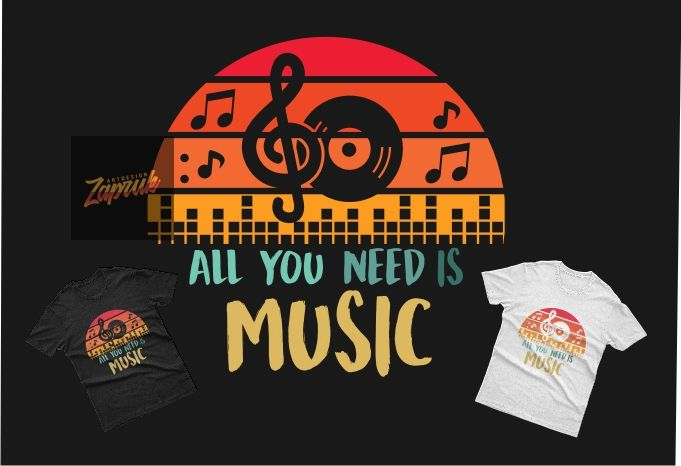 All You Need Is Music Tshirt Design Graphic Svg Eps Png For Sale Buy T Shirt Designs Eps Design Tshirt Designs