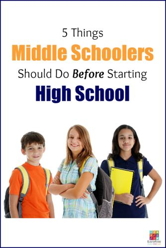 During the middle school years, we need to prepare our students for their next big phase - high school. Help students make a successful transition by making sure they do these 5 things before 9th grade.